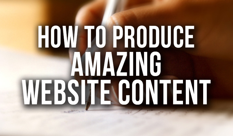 How-To-Produce-Amazing-Website-Content featured image