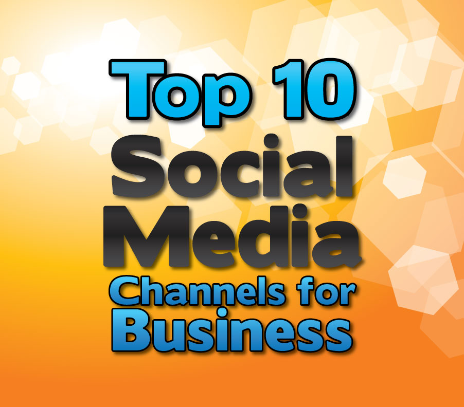 Top-10-FREE-Social-Media-Channels-For-Your-Business featured image