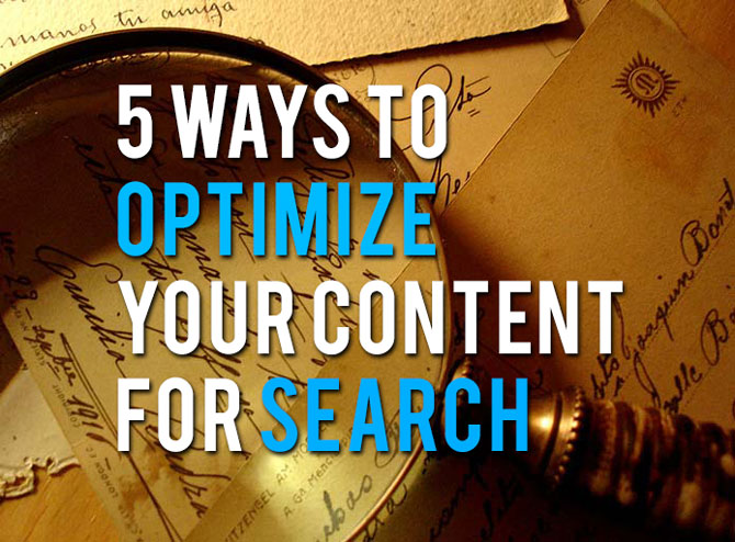 5-ways-to-optimize-your-content-for-search