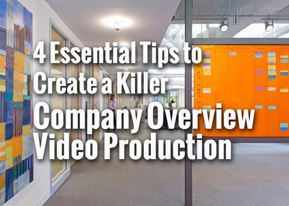 Office photo about 4 Essential Tips to Create a Killer Company Overview Video Production