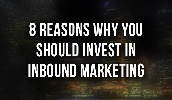 eight-reasons-to-invest-in-inbound-thumb featured image