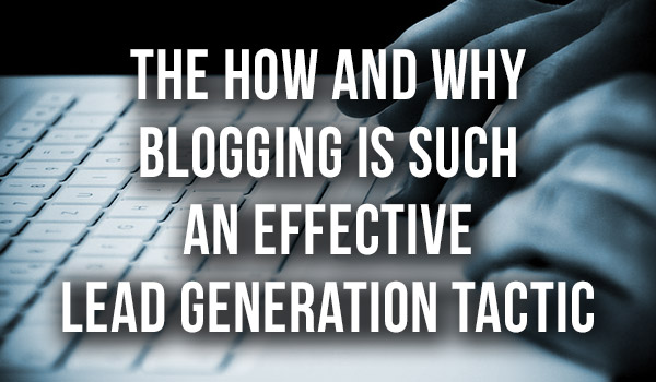 Blogging-is-Effective-Lead-Generation featured image